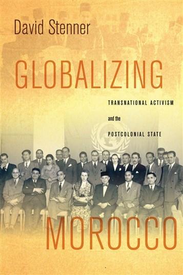 Jadaliyya كتب ديفيد ستينر عولمة المغرب النشاط السياسي العابر