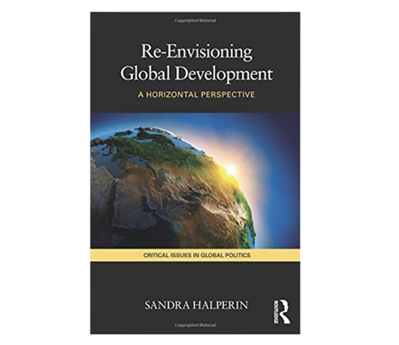 Jadaliyya Is The World Of The Elites Really Flat The View From Egypt Critical Remarks On Sandra Halperin S Re Envisioning Global Development