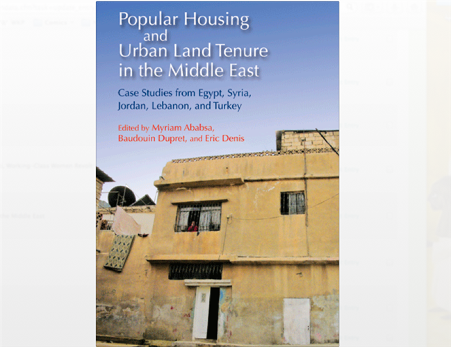 The Intricacies of Popular Housing in the Middle East